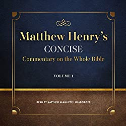 Matthew Henry's Concise Commentary on the Whole Bible, Vol. 1