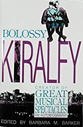 Bolossy Kiralfy, Creator of Great Musical Spectacles: An Autobiography (Theater and dramatic studies)