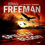Spilled Blood: A Novel | Brian Freeman