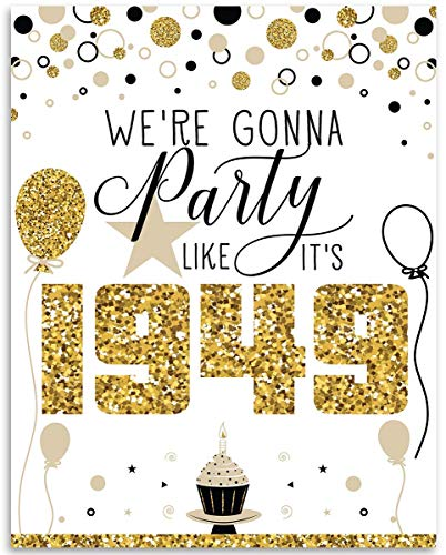 70th Birthday Poster (Seventy, 70) - We're Gonna Party Like It's 1949-11x14 Unframed Art Print - Makes a Perfect Birthday Decoration Under $15 (Vintage Print 1949)