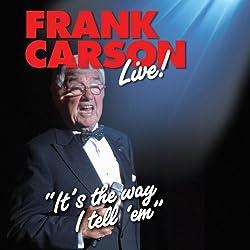 Frank Carson Live
