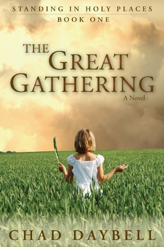 (The Great Gathering (Standing in Holy Places Book 1))