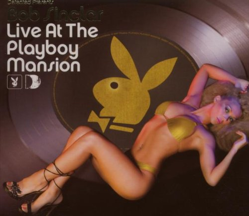 Live at the Playboy Mansion by Defected
