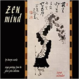 zen mind 2010 wall calendar zenga paintings from the gitter yelen collection