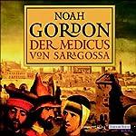 Der Medicus von Saragossa | Noah Gordon