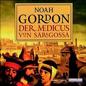 Der Medicus von Saragossa Hörbuch