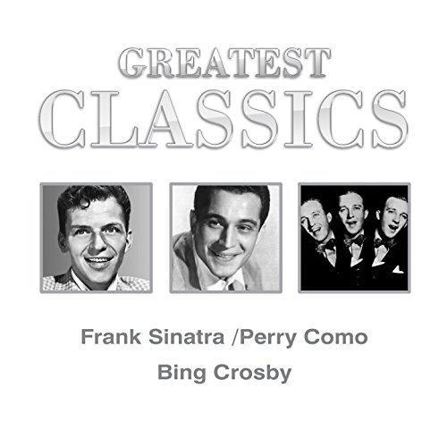 Greatest Classics: Frank Sinat...