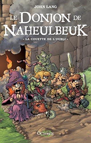 Le Donjon De Naheulbeuk, Tome 1: La Couette De L'Oubli Croix Des Fées French Edition