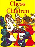 Chess for Children, Martin J. Richardson, 1857440781