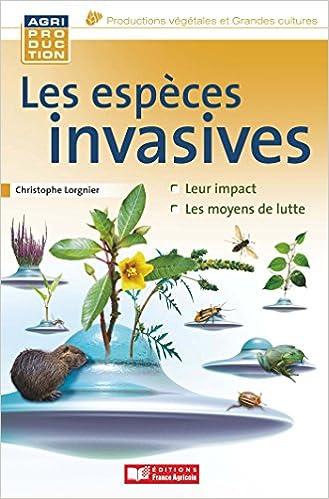 Livres gratuits en ligne Les espèces invasives animales, microbiennes et végétales pdf