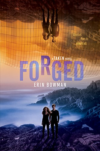Forged (Taken Book 3)