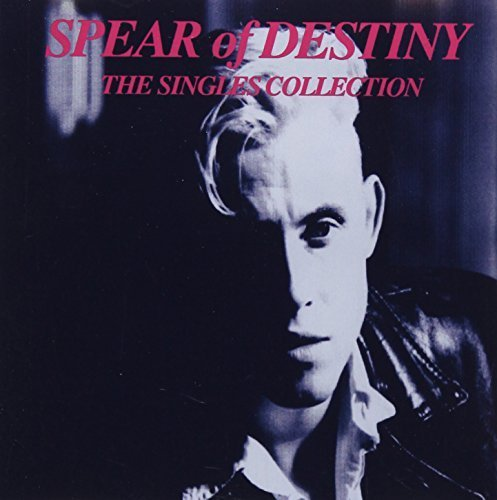 (Singles Collection by Spear of Destiny (2008-12-13))