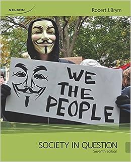 Society In Question Robert J Brym 9780176509989 Amazon Com Books
