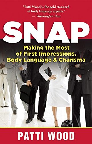 Impressions Book (Snap: Making the Most of First Impressions, Body Language, and Charisma)