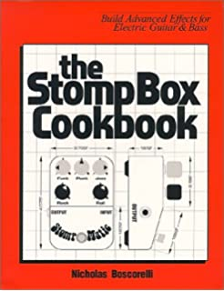 Guitar player presents do it yourself projects for guitarists craig the stompbox cookbook build advanced effects for electric guitar bass solutioingenieria Gallery