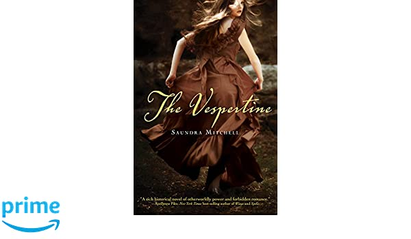 The Vespertine: Amazon.es: Saundra Mitchell: Libros en idiomas extranjeros