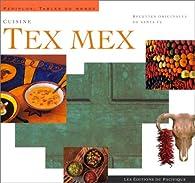 Cuisine Tex Mex par D. Dewitt