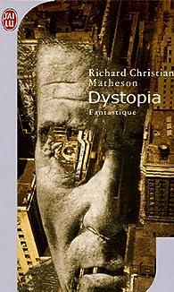 Dystopia par Richard Christian Matheson