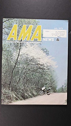 AMA NEWS AMERICAN MOTORCYCLE ASSOCIATION 1972 JULY SNOW CAPPED LANDSCAPE (1972 Landscapes)
