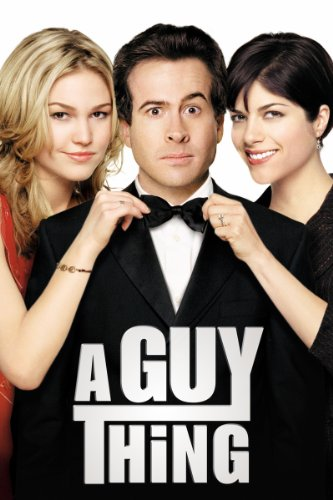 A Guy Thing (Home Sweet Hollywood)
