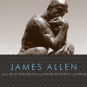 As a Man Thinketh and From Poverty to Power Audiobook