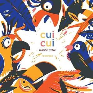 vignette de 'Cui cui (Marine Rivoal)'