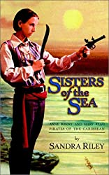 Sisters of the Sea: Anne Bonny & Mary Read, Pirates of the Caribbean