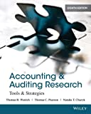 Accounting and Auditing Research : Tools and Strategies, Weirich, Thomas R. and Pearson, Thomas C., 1118027078