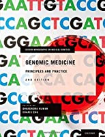 Genomic Medicine: Principles and Practice, 2nd Edition Front Cover