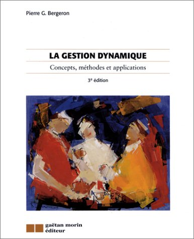 La Gestion dynamique : Concepts, méthodes et applications