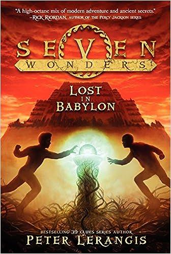 Seven Wonders Book 2 Lost In Babylon Lerangis Peter Norstrand