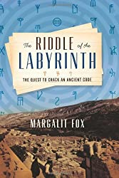 Riddle of the Labyrinth, The (Ala Notable Books for Adults)