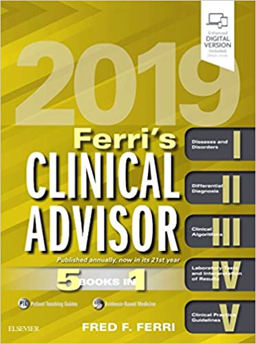 Ferri's Clinical Advisor 2019: 5 Books in 1 (Ferri's Medical Solutions) - Original PDF