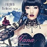 FAR AWAY/Believe you(DVD付)【ジャケットB】