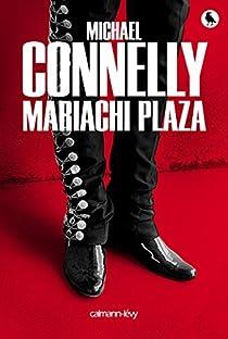 Mariachi Plaza par Connelly