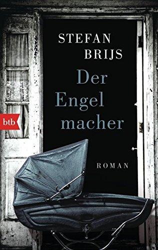 Der Engelmacher: Roman