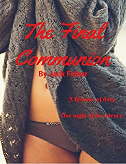 The Final Communion by [Fisher, Jack]