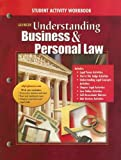 Glencoe Understanding Business and Personal Law, Gordon W. Brown and Paul A. Sukys, 0078681057