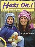 Hats On!, Charlene Schurch, 0892724358