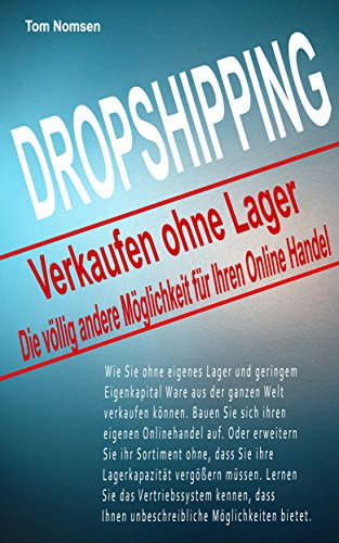 Amazon Com Dropshipping Verkaufen Ohne Lager Die Vollig Andere