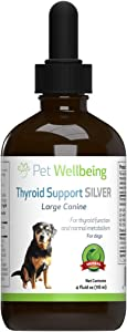 Pet Wellbeing - Thyroid Support Silver for Dogs - Natural Support for Hypothyroidism & Under Active Thyroid Health in Canines - 4oz (118ml)