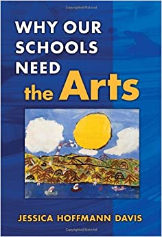 why-our-schools-need-the-arts
