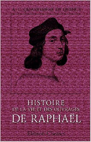Livres gratuits en ligne Histoire de la vie et des ouvrages de Raphaël pdf ebook