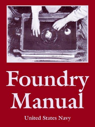 Foundry Manual - Us Navy Manual