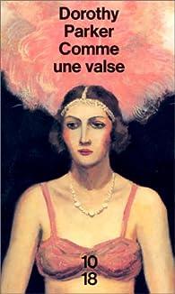 Comme une valse par Dorothy Parker