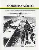 Correio Aereo, William V. Kriebel, 0939429195