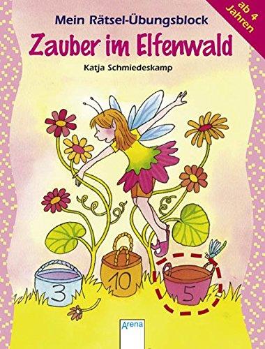Zauber im Elfenwald: Mein Rätsel-Übungsblock