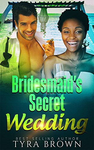 Bridesmaid's Secret Wedding - BWWM Romance (Touching Weddings Book 2)