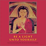 img - for Be a Light Unto Yourself: Discovering and Accepting Who You Are From the Woods of the Buddha book / textbook / text book