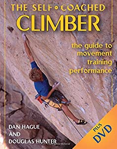 Self-Coached Climber: The Guide to Movement, Training, Performance from Stackpole Books